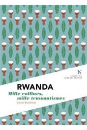 BRAECKMAN Colette - Rwanda: Mille collines, mille douleurs