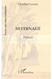 CARRERE Charles - Hivernage