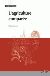 COCHET Hubert - L'agriculture comparée