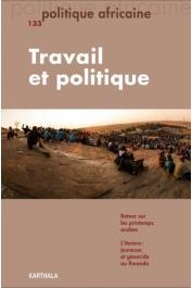Politique africaine - 133 Travail et politique