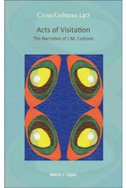 LOPEZ Maria J. - Acts of Visitation. The Narrative of J. M. Coetzee