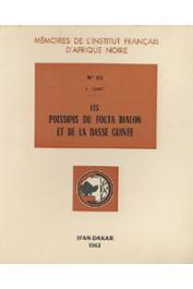 DAGET Jacques - Les poissons du Fouta Dialon et de la Basse Guinée