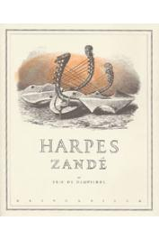 DAMPIERRE Eric de - Harpes Zandé