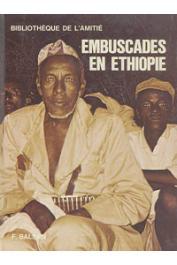 BALSAN François - Embuscades en Ethiopie