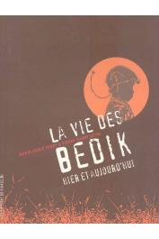 FERRY Marie-Paule, DAGNY KEITA Pierre - La vie des Bedik hier et aujourd'hui