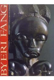 PERROIS Louis - Byéri fang : Sculptures d'ancêtres en Afrique, [exposition, Marseille]