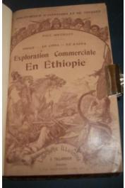 SOLEILLET Paul - Exploration commerciale en Ethiopie. Obock - Le Choa - Le Kaffa
