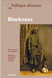 Politique Africaine - 136 / Blackness