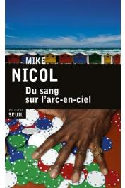 NICOL Mike - Du sang sur l'arc-en-ciel