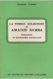 DUMONT Fernand - La pensée religieuse de Amadou Bamba, fondateur du Mouridisme sénégalais