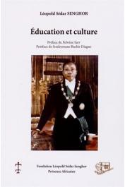 SENGHOR Léopold Sédar, NDIAYE A. Raphaël, NDIAYE Doudou Joseph (textes réunis par) - Education et culture