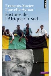 FAUVELLE-AYMAR François-Xavier - Histoire de l'Afrique du Sud