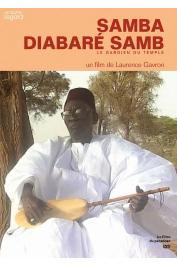 GAVRON Laurence (réalisateur) - Samba Diabaré Samb