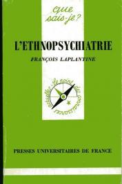 LAPLANTINE François - L'Ethnopsychiatrie