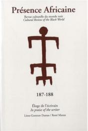 Présence Africaine - 187-188 - Eloge de l'écrivain / In praise of the writer - Léon-Gontran Damas / René Maran