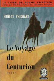 PSICHARI Ernest - Le voyage du centurion