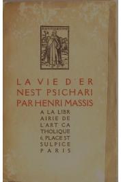 MASSIS Henri - La vie d'Ernest Psichari / Edition de 1916