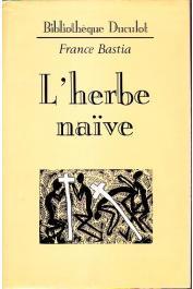 BASTIA France - L'herbe naïve (version intégrale)