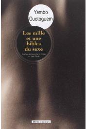 OUOLOGUEM Yambo - Les Milles et Une Bibles du sexe