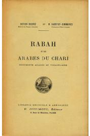 DECORSE, (docteur), GAUDEFROY DEMOMBYNES - Rabah et les arabes du Chari. Documents arabes et vocabulaire
