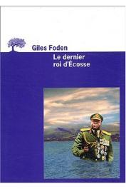 FODEN Giles - Le dernier roi d'Ecosse