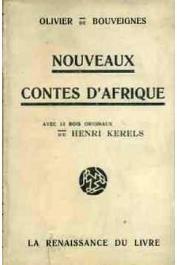 BOUVEIGNES Olivier de - Nouveaux contes d'Afrique