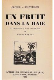 BOUVEIGNES Olivier de - Un fruit dans la haie