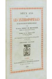 Deux ans chez les anthropophages et les sultans du Centre Africain par un membre de la mission Bonnel de Mezières