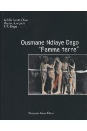 """BONITO Oliva Achille, Cargnati Martina, BIAYA Tshikala K. -  Ousmane Ndiaye Dago. """"Femme terre"""""""
