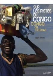 TURCONI Angelo - Sur les pistes du Congo / Congo on the Road