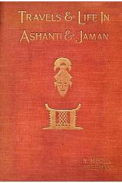 FREEMAN Richard-Austin - Travels and Life in Ashanti and Jaman