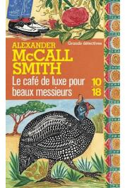McCALL SMITH Alexander - Le café de luxe pour beaux messieurs