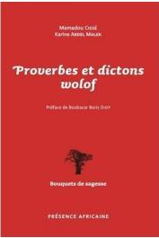 CISSE Mamadou, ABDEL MALEK Karine - Proverbes et dictons wolof