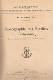 DUBOIS Henri-Marie (père) - Monographie des Betsileo (Madagascar)