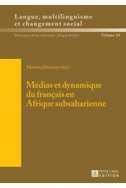 DRESCHER Martina (Sous la direction de) - Médias et dynamique du français en Afrique subsaharienne