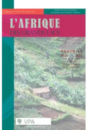 Collectif - L'Afrique des Grands Lacs - Annuaire 2014-2015