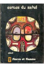 CANU Gaston (recueillis et traduits par) - Contes du Sahel: Les récits de la calebasse de bière de mil