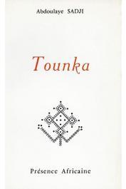 SADJI Abdoulaye - Tounka (édition 1965)
