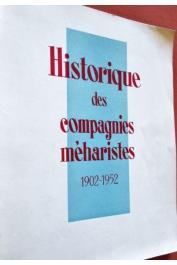 BLAUDIN DE THE (Capitaine) - Historique des compagnies méharistes. 1902-1952