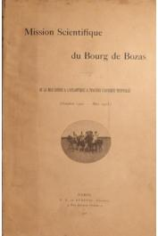 DU BOURG DE BOZAS - Mission scientifique Du Bourg de Bozas. De la Mer Rouge à l'Atlantique à travers l'Afrique Tropicale (octobre 1900-mai 1903). Carnets de route
