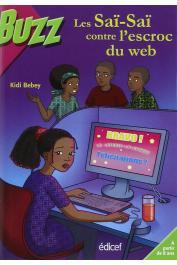 BEBEY Kidi - Les Saï-Saï contre l'escroc du web