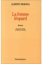 MORAVIA Alberto - La femme-léopard.  Le dernier roman de Moravia
