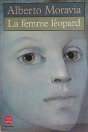 MORAVIA Alberto - La femme-léopard