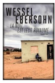 EBERSOHN Wessel - La nuit est leur royaume. Roman noir