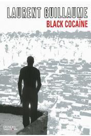 GUILLAUME Laurent - Black cocaïne