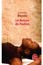 BEYALA Calixthe - Le roman de Pauline