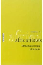 Journal des Africanistes - Tome 84 - fasc. 2 - Ethnomusicologie et histoire