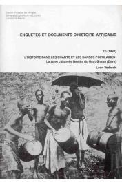VERBEEK Léon - L'histoire dans les chants et les danses populaires : La zone culturelle Bemba du Haut-Shaba (Zaïre)