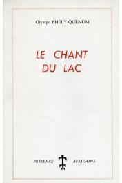 BHELY-QUENUM Olympe - Le chant du lac (1ere édition de 1965)