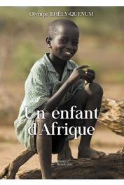 BHÊLY-QUENUM Olympe - Un enfant d'Afrique